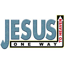 Jesus - one way to heaven